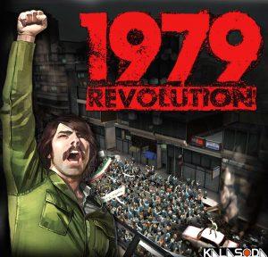 بازی 1979 Revolution و روایت انقلاب 57