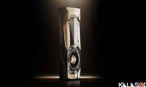 ساخت قویترین GPU توسط انویدیا|کالاسودا