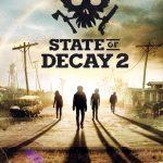 State of Decay 2 ؛بررسی برترین بازی انحصاری ایکس باکس