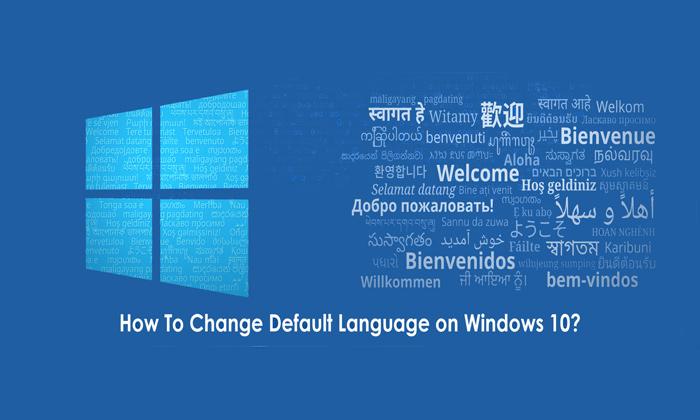 چگونگی تغییر زبان ویندوز 10