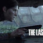 گزارش: در این هفته شاهد اعلام تاریخ انتشار و نمایش جدیدی از بازی The Last of Us Part II خواهیم بود