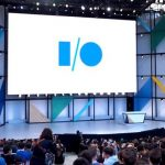 کنفرانس I/O گوگل و همه چیزهایی که از آن انتظار داریم
