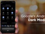 به روز رسانی گوگل پلی قابلیت Dark mode را در اختیار کاربران قرار می دهد
