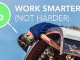 سخت کار نکنید، هوشمندانه کار کنید!