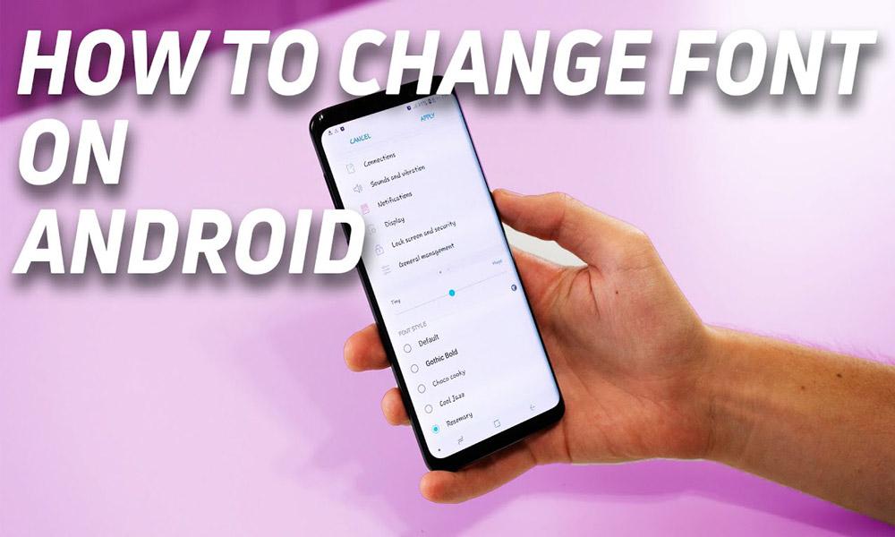 چطور فونت گوشی های اندرویدی را تغییر دهیم؟