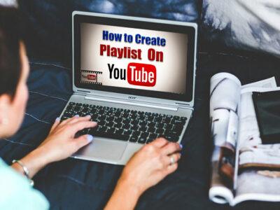 چطور در یوتیوب پلی لیست ایجاد کنیم؟