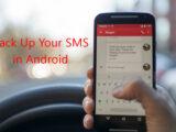 چطور از SMS ها در گوشی اندرویدی بک آپ بگیریم؟