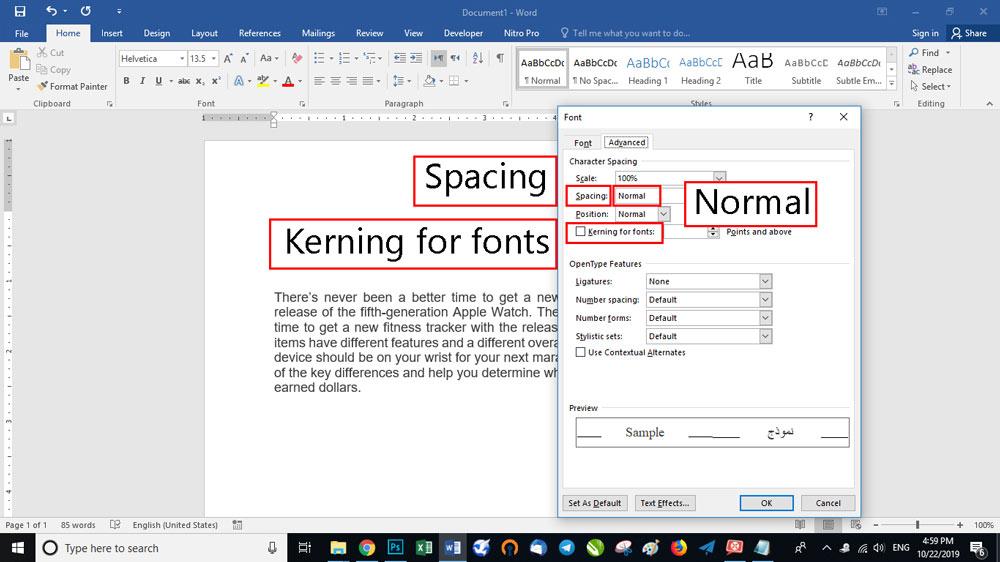 Kerning for fonts را بزنید. این گزینه خود فاصله بین حروف و کاراکتر ها را تنظیم می کند