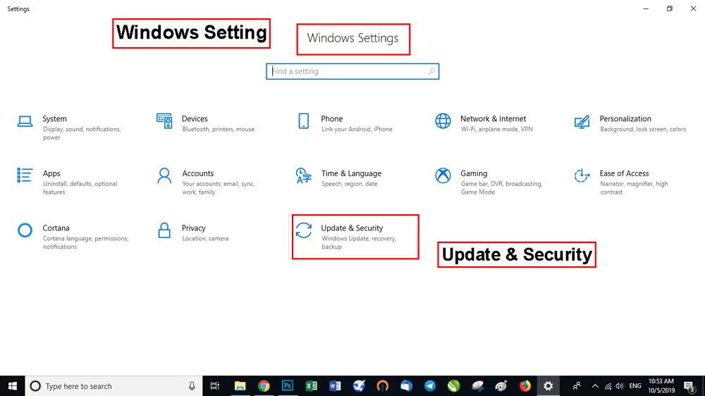 تنظیمات ویندوز 10 را بازکرده و وارد بخش Update & Security شوید.
