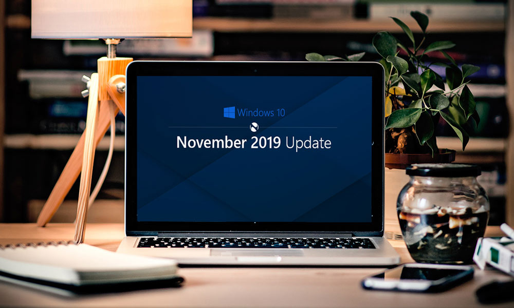 در آپدیت نوامبر 2019 ویندوز 10 انتظار چه تغییراتی را داریم؟