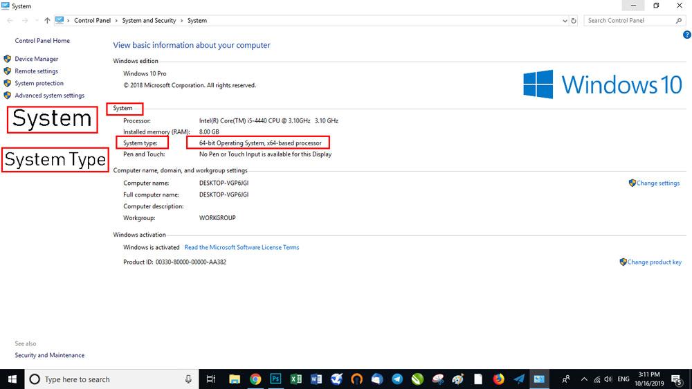 """بخش """" System Type"""" میتوانید نسخه ویندوز نصبشده 32 بیتی (x86) یا 64 بیتی (x64) را بررسی کنید"""