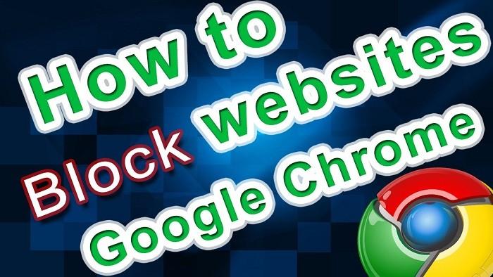 مسدود کردن وب سایت ها در گوگل کروم